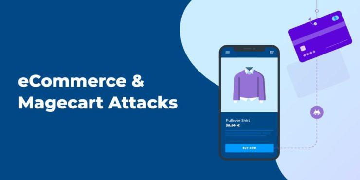 Magecart Attacks in eCommerce: Road to Mitigation   Jscrambler Blog