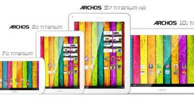 Archos 70 Titanium, Archos 80 Titanium, Archos 97 Titanium HD, Archos 101 Titanium